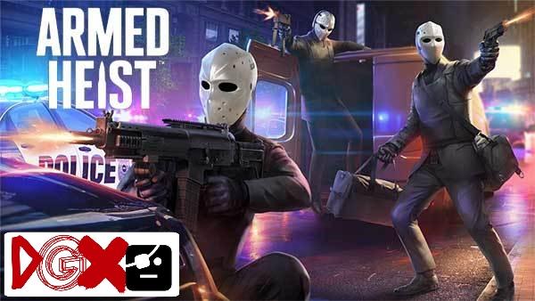 Armed Heist MOD v 1.1.10