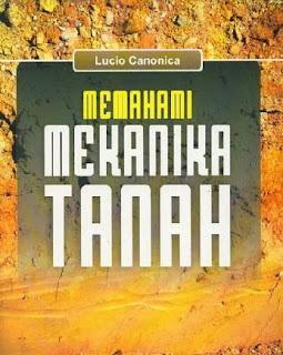 MEMAHAMI MEKANIKA TANAH