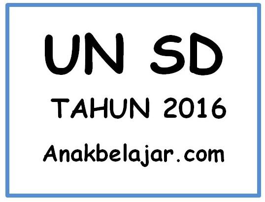 Kumpulan Prediksi UN SD Tahun 2016