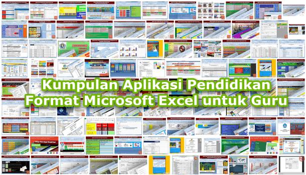 Kumpulan Aplikasi Pendidikan Format Microsoft Excel untuk Guru