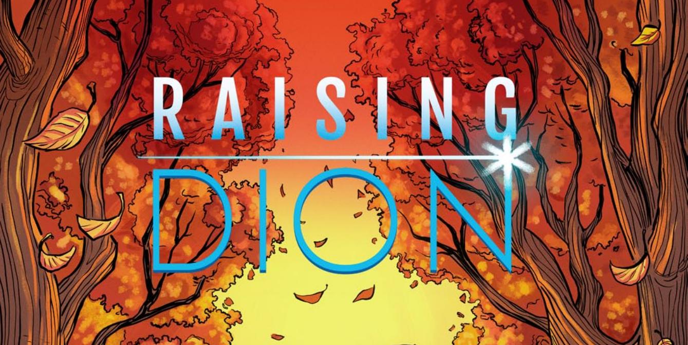 Raising Dion Comic Book