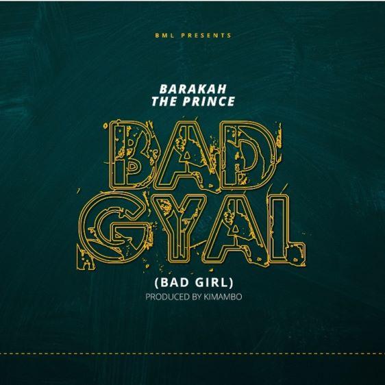 Barakah The Prince - Bad Girl