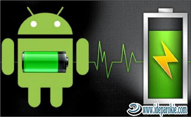 Cara Praktis Merawat Baterai HP Android Agar Awet dan Tahan Lama