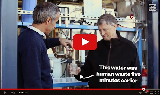 Watch BILL GATES Drinking Water Made From Human Poop In This Ground-breaking Video