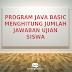 Program Java Dasar: Menghitung Jumlah Jawaban Ujian Siswa