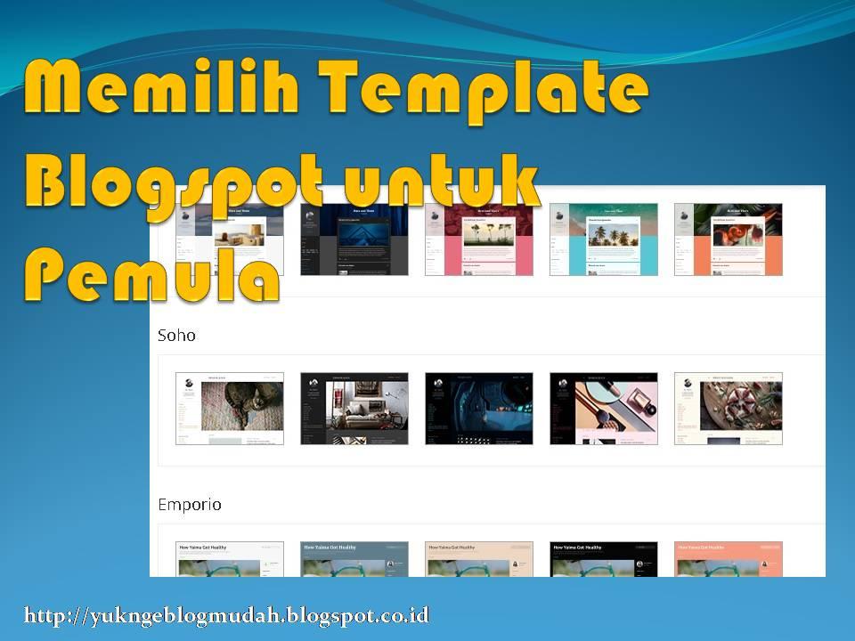 memilih template blogspot untuk pemula