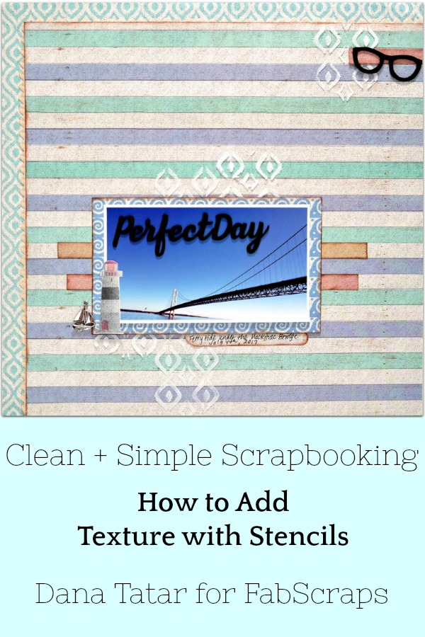 Striped and Stenciled Vacation Scrapbook Layout with Lighthouse and Mackinac Bridge