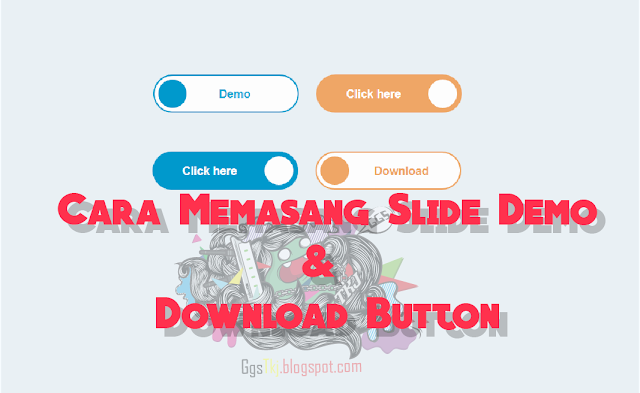 Cara Memasang Slide Demo dan Download Button di Blog - www.sobatblog.com