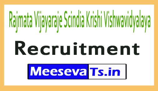 Rajmata Vijayaraje Scindia Krishi Vishwavidyalaya RVSKVV Recruitment