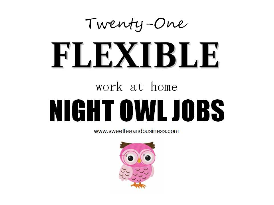 evening work from home jobs 21 flexible work at home jobs for night owls life at 7442