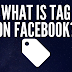 What is Tag Facebook Update 2019