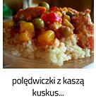 https://www.mniam-mniam.com.pl/2009/01/poledwiczki-wieprzowe-z-kaszka-kuskus.html