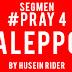 Segmen Pray 4 Aleppo by Husein Rider.