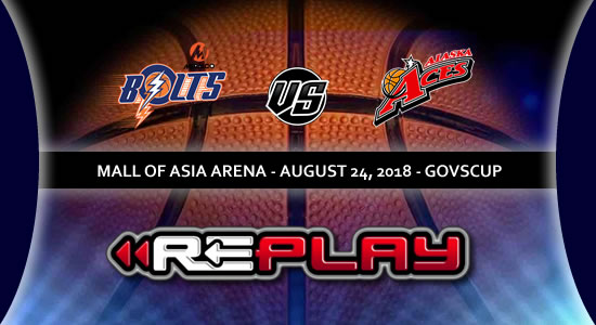 Video Playlist: Meralco Bolts vs Alaska Aces game replay 2018 PBA Governors' Cup