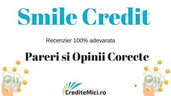 Pareri despre imprumuturile acordate de SmileCredit.ro
