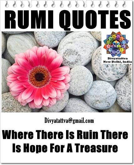 Rumi love quotes, rumi mysitc, rumi image quote, rumi photo quotations for beauty of heart