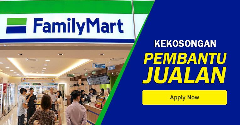 Jawatan Kosong di FamilyMart - Minima SPM / Gaji RM2,100++
