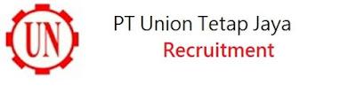 Info loker 2019 di PT. Union Tetap Jaya medan terbaru