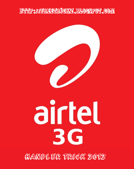 Airtel 3G Opera Trick_Airtel Working Handler Trick 2012