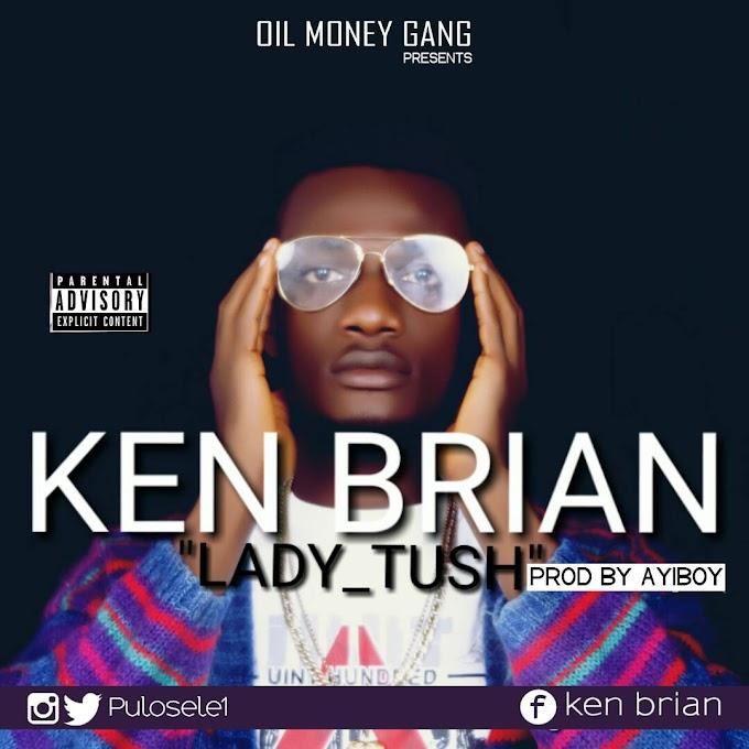 Music: Ken Brian - Ladie_Tush