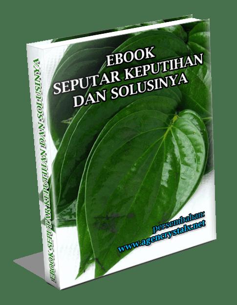 FREE EBBOK Seputar Keputihan dan Solusinya