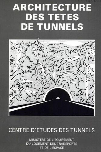 Architecture des têtes de tunnel