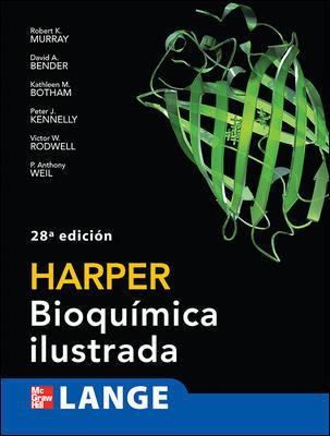 Harper: Bioquímica ilustrada, 28va Edición – Robert K. Murray