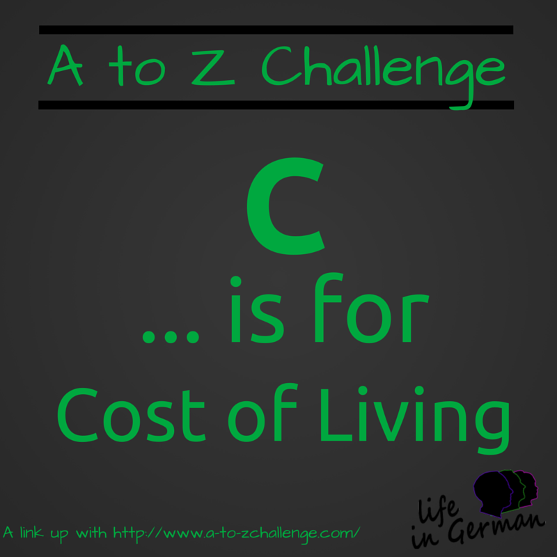 C is for Cost of Living.