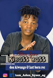 Download Mp3 | Aden Byser - Kiboss Boss (Singeli)
