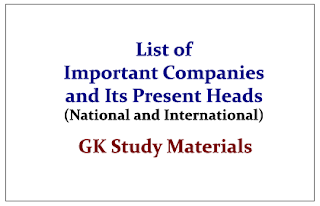 List of Important Companies and Its Present Heads (National and International)