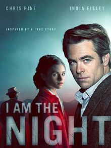 Sinopsis pemain genre Serial I Am the Night (2019)