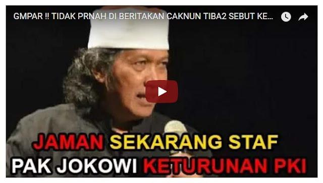 "[Video] GEMPAR, Cak Nun Sebut ""Keturunan PKI Jadi Staf Persiden"""