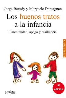 Los buenos tratos a la infancia parentalidad, apego y resiliencia