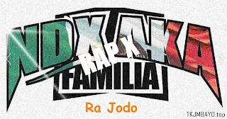 Lirik Lagu Ndx A.K.A ft. Rap X - Ra Jodo