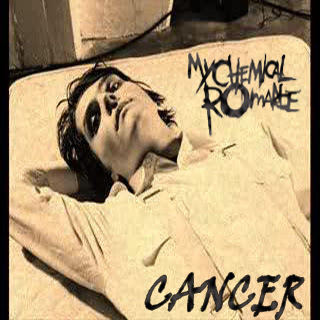 Cancer My Chemical Romance
