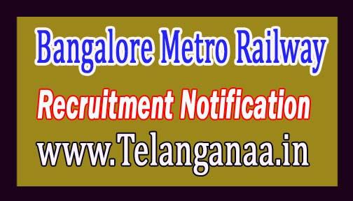 Bangalore Metro Rail Corporation BMRC Recruitment Notification 2017