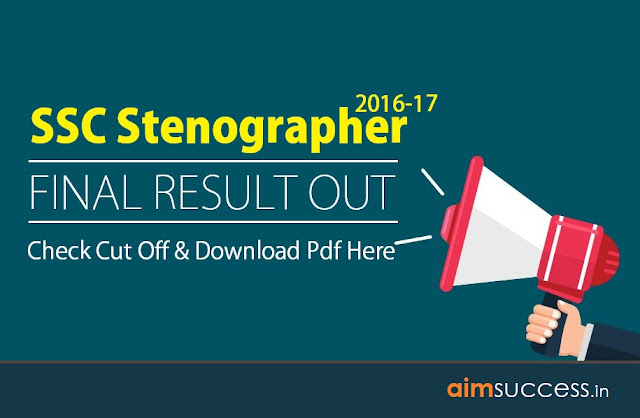 SSC Stenographer 2016 Final Result Out
