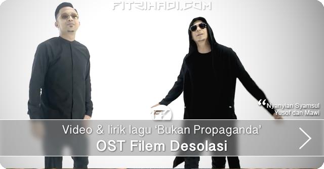 Video Lirik Lagu Bukan Propaganda OST Filem Desolasi