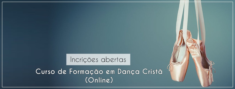 Curso de Formação em Dança Cristã