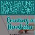 Navigating Platform as an Unpublished Author - Part 2: Creating a Newsletter