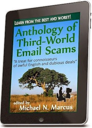 """Anthology of Third-World Email Scams: Learn from the best and worst!"" Click on cover."
