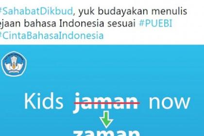 Kemendikbud RI Koreksi Kalimat Kids Jaman Now, Ternyata ini Asal Usul Kalimat Viral Tersebut