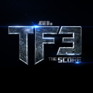 Transformers 3 Score - Transformers Dark of the Moon Film Score