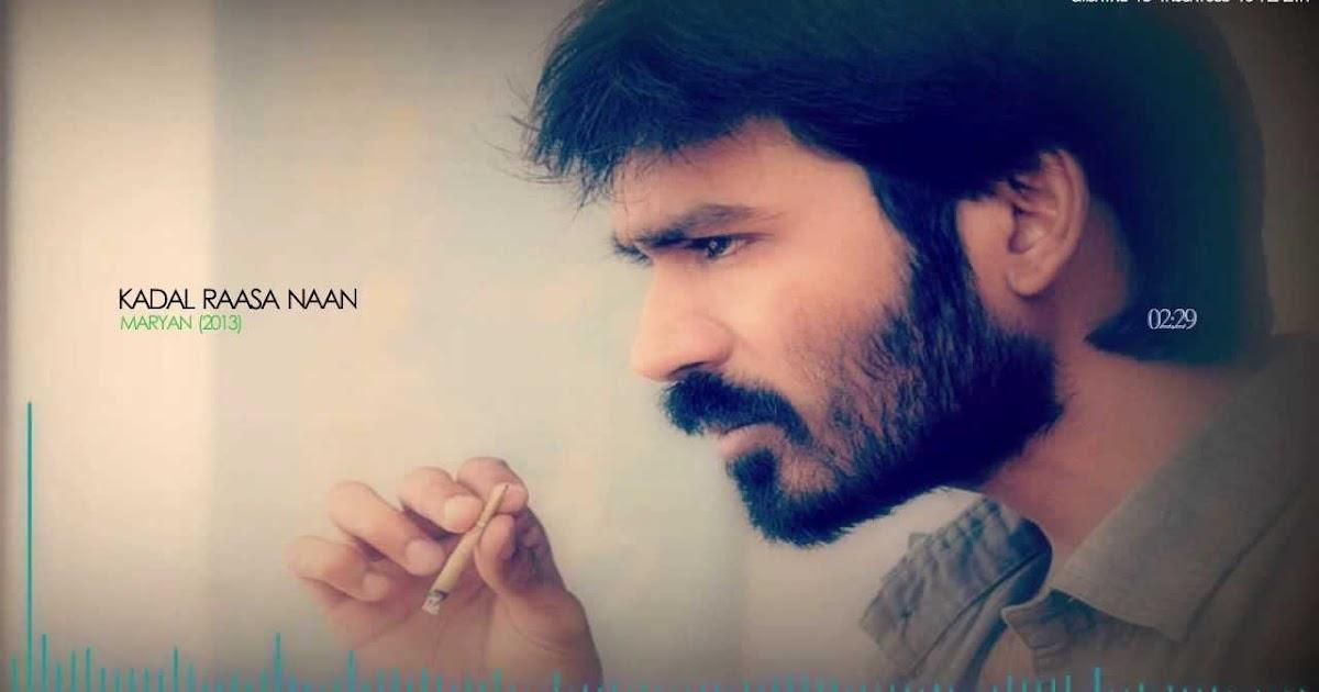 Lyric naan movie song lyrics : Kadal Raasa Naan Tamil Song Lyrics - Mariyaan (2013 Film) | Latest ...