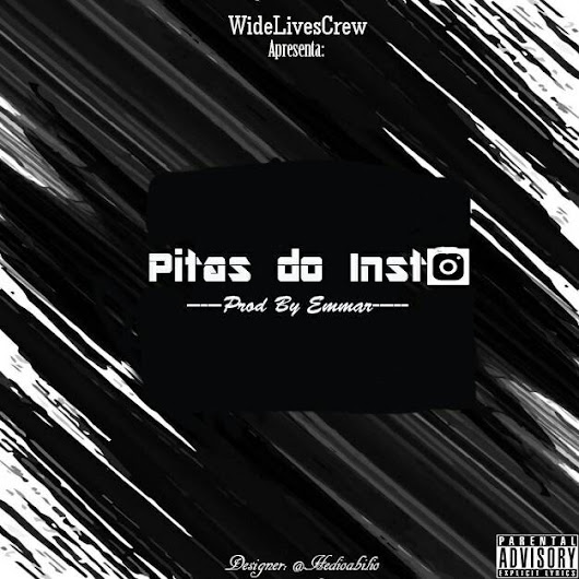WideLivesCrew - Pitas do Insta