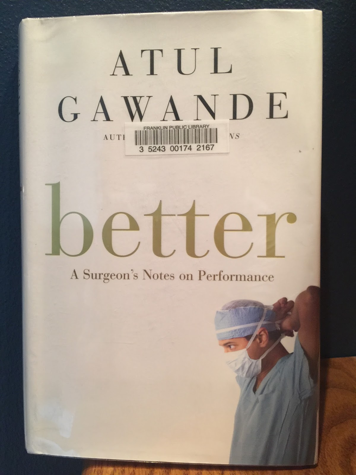 understanding the book better a surgeons notes on performance essay Chapter 8: intelligence o understanding of objects and symbols and of actions that be performed on better on the performance part.