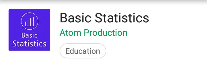 Basic Statistics: An Android App for Data Science Beginners