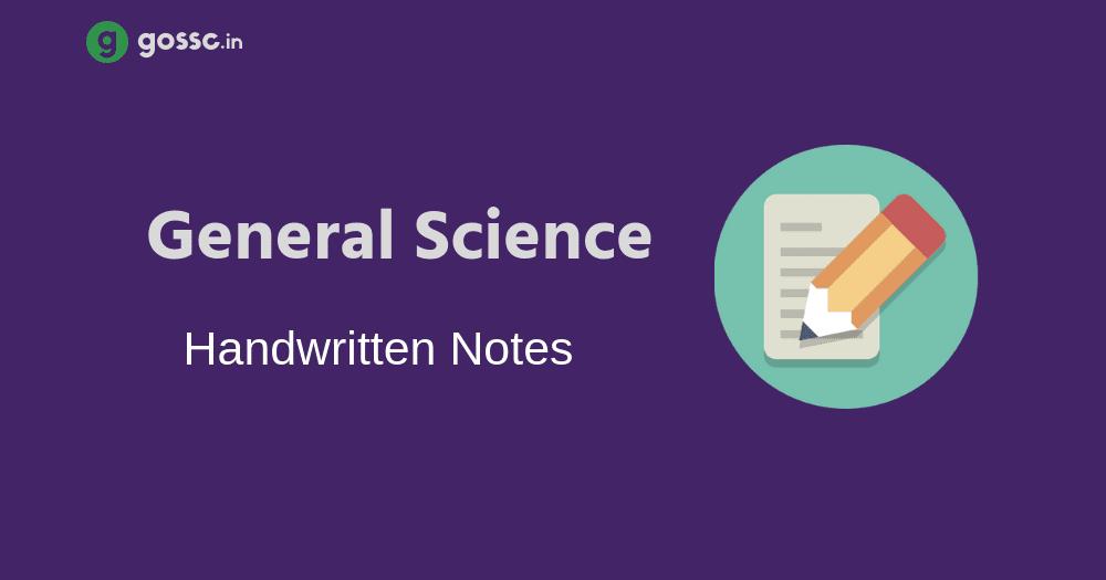 Download General Science Handwritten Notes | PDF - GOSSC
