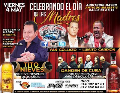 ► Celebración de el día de las Madres: Tito Nieves,Yan Collazo, Luisito Carrion y Los DanDen de Cuba en Concierto.