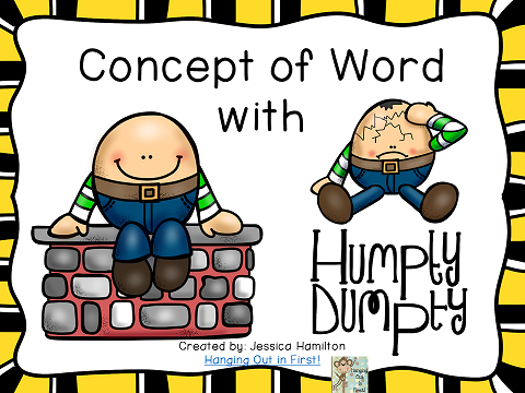 http://www.teacherspayteachers.com/Product/Concept-of-Word-with-Nursery-Rhymes-Humpty-Dumpty-1570785